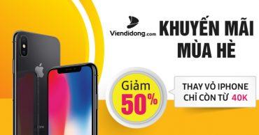 Khuyến mãi mùa hè: Thay vỏ iPhone giảm 50%, giá chỉ còn từ 40K