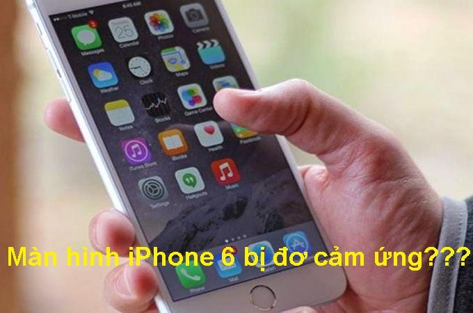 Sửa màn hình iPhone 6 bị đơ dễ ợt