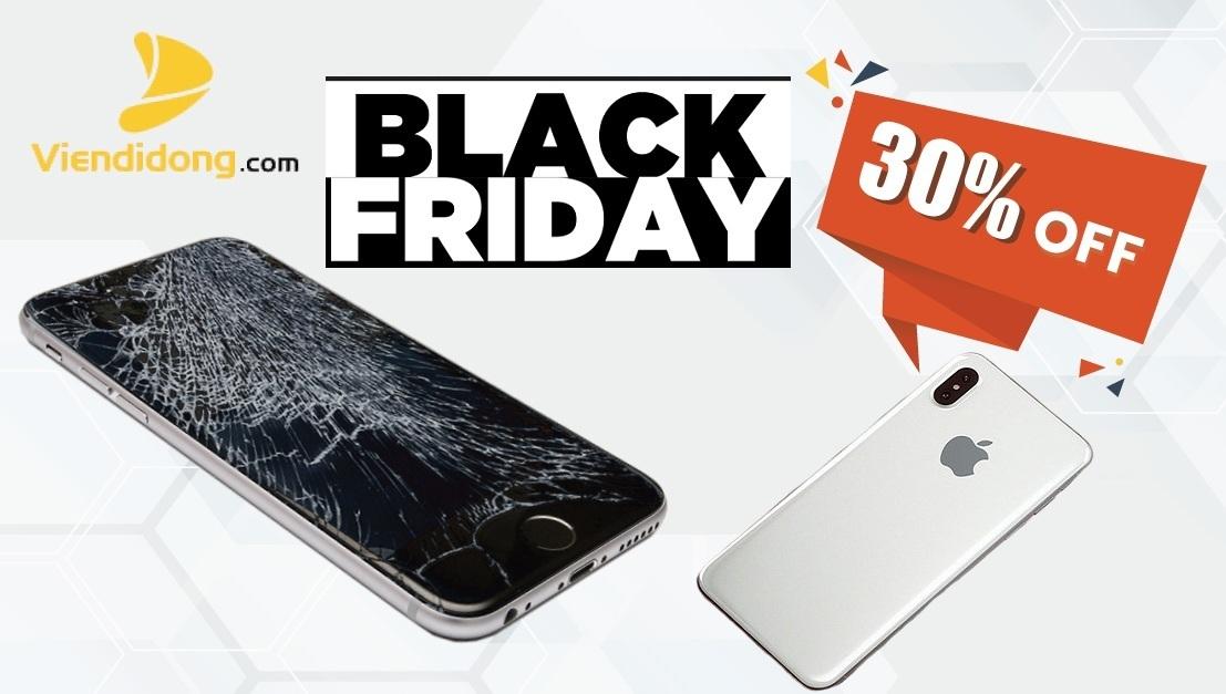 BLACK FRIDAY – Giảm 30% Thay Mặt Kính iPhone