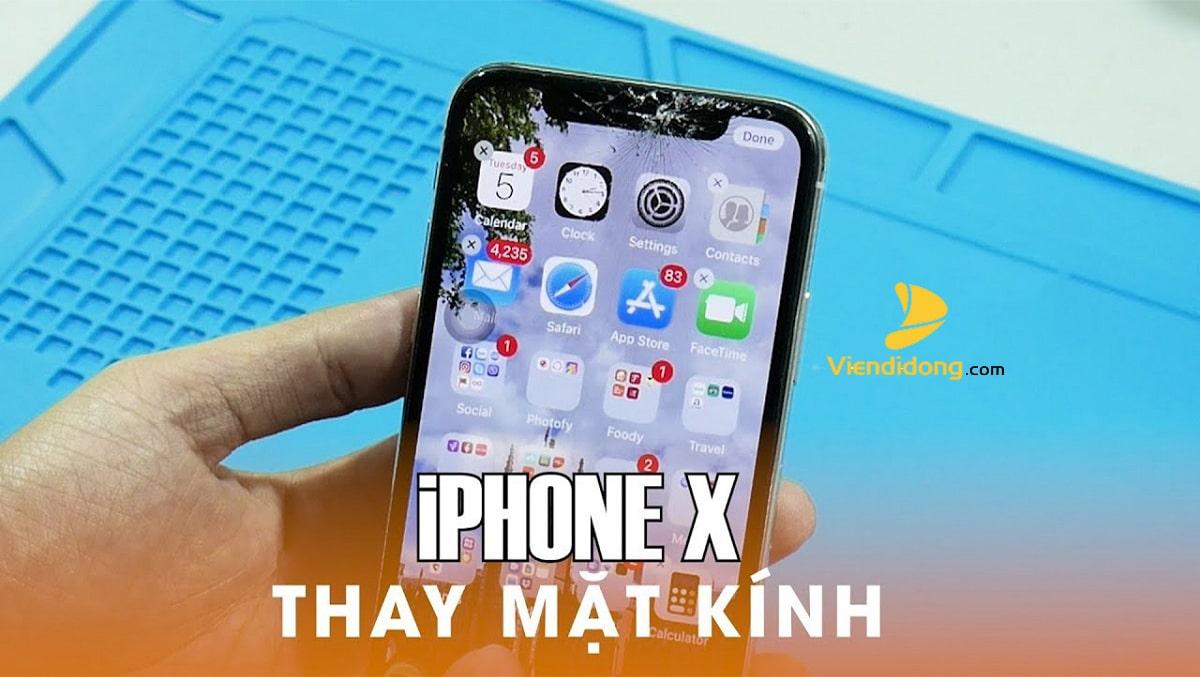 Giá Thay Mặt Kính iPhone X Rẻ Nhất Năm 2020