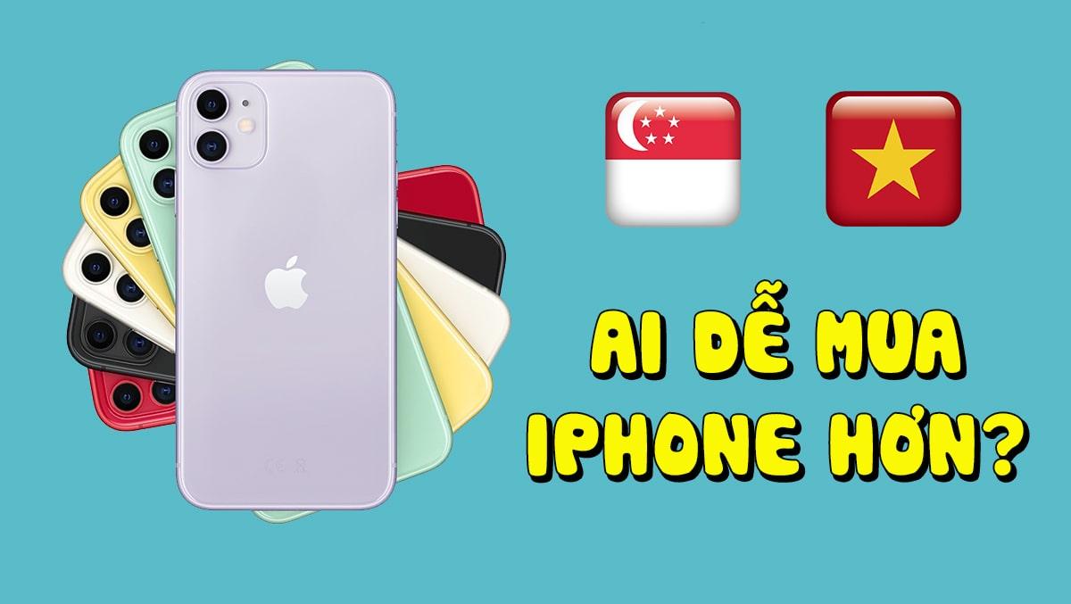 Để sở hữu iPhone 11, người Singapore chỉ cần làm việc 9 ngày, còn người Việt cần đến 3 tháng