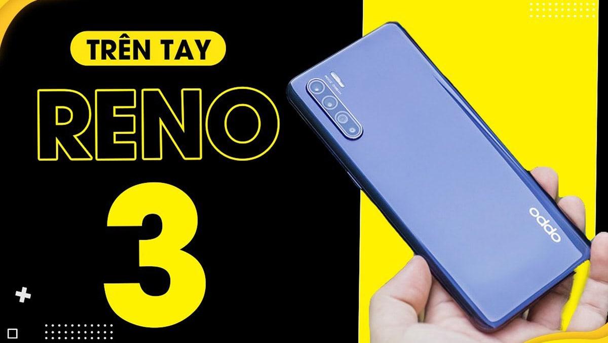 Cận cảnh Oppo Reno 3 với camera selfie cực khủng 48 MP