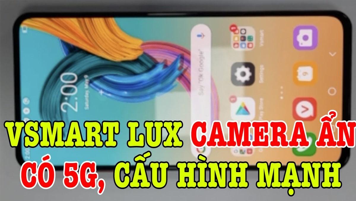 Vsmart Lux hứa hẹn sẽ là niềm tự hào của smartphone Việt