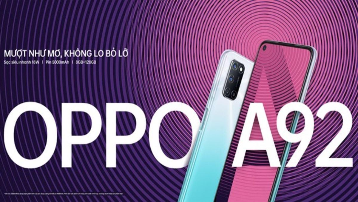 """Oppo A92 """"khủng"""" toàn diện giá siêu """"ngon"""""""