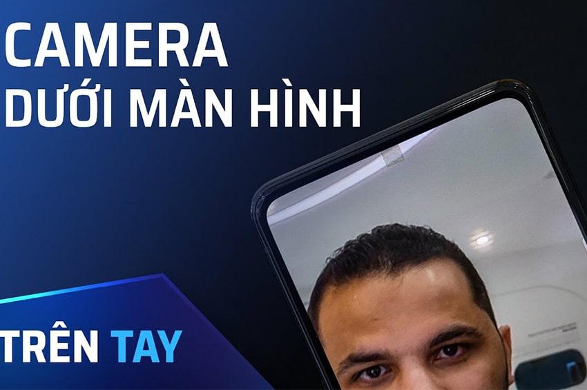 Camera ẩn dưới màn hình là tính năng mà các nhà sản xuất smartphone đang hướng đến