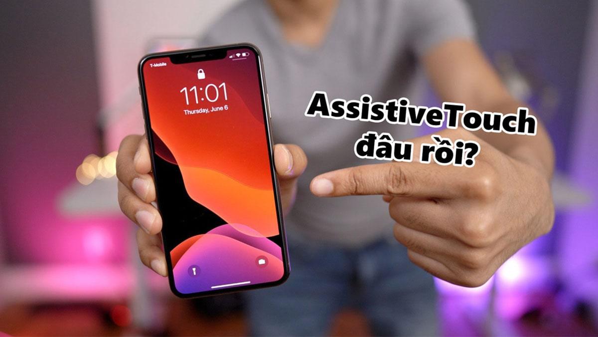 Tính năng Assistive Touch có lẽ cũng sắp khai tử?