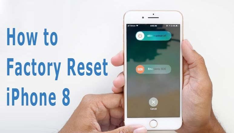 Hướng dẫn sử dụng iPhone 8 và 8 Plus cho người mới: Reset về Factory mặc định trên iPhone 8 và 8 Plus