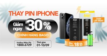 Ưu đãi dịch vụ hấp dẫn – Giảm đến 30% khi thay pin iPhone, iPad chính hãng Bago, chỉ còn từ 140k