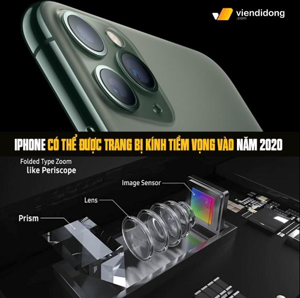 Tin đồn iPhone 12 dùng kính tiềm vọng đặc biệt