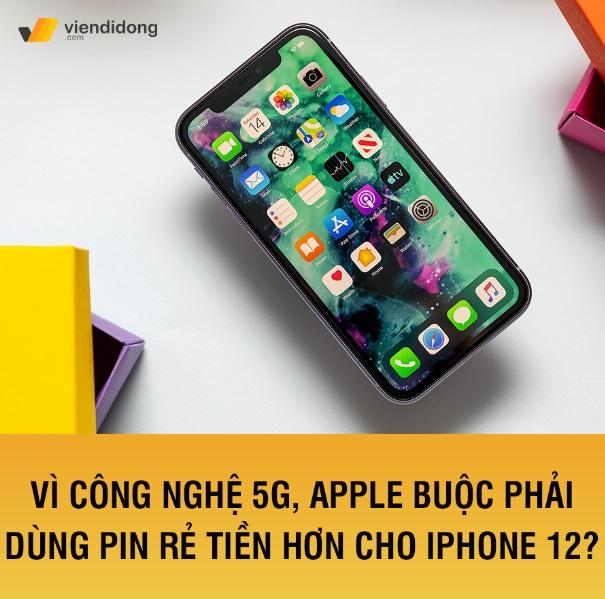 Tin đồn iphone 12 dùng pin rẻ tiền