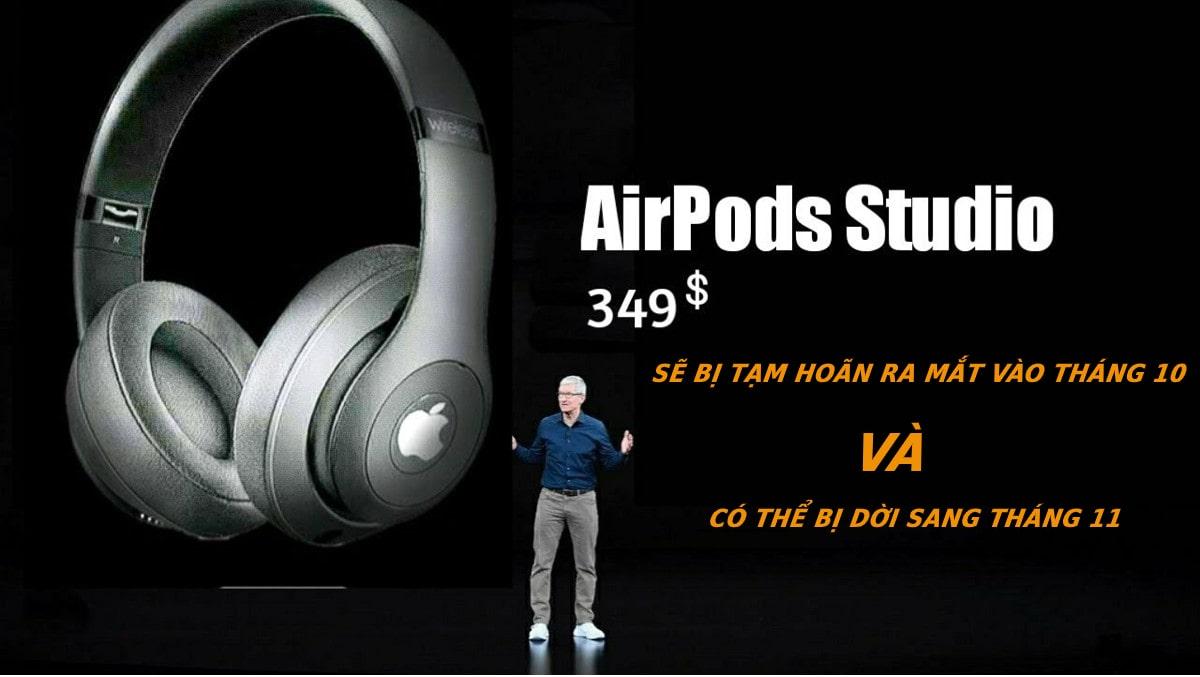 Tin buồn cho nhà Táo: AirPods Studio có thể bị tạm hoãn ra mắt cho đến tháng 11