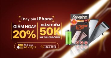 Tháng 12, giảm ngay 20% giá trị khi thay pin Energizer cho iPhone tại Viện Di Động
