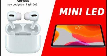 Dự kiến 2021 Apple ra mắt AirPods 3 và iPad mini LED