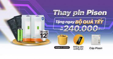 Năm mới, thay pin Pisen chính hãng tại Viện Di Động nhận ngay bộ quà tặng hấp dẫn trị giá đến 240k