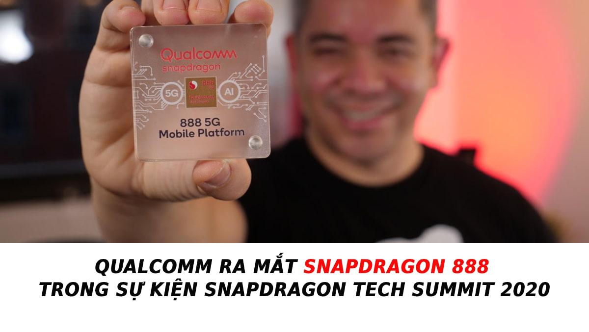 Qualcomm ra mắt Snapdragon 888 tuyên bố sẽ đánh bại iPhone 12 về tiết kiệm pin 5G