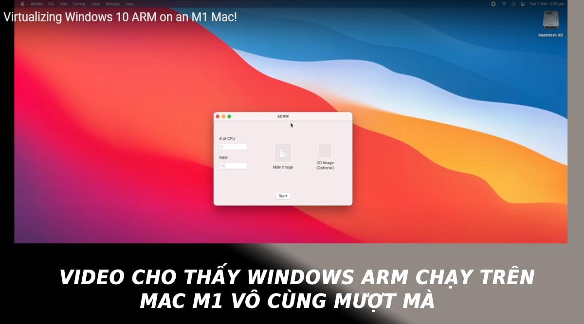 Video cho thấy Windows ARM chạy trên Mac M1 vô cùng mượt mà